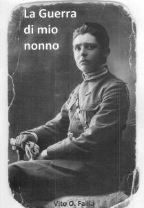 V. O. Failla, La guerra di mio nonno, stampato in proprio