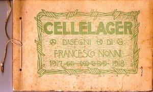 F. Nonni, Cellelager, disegni di Francesco Nonni 1917-1918, Faenza 1919