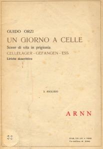 G. Orzi, Un giorno a Celle, scene di vita in prigionia, Tip. Ferri, Roma 1919