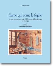 Giuseppe Denti, Siamo qui come le foglie (Grafo 1997)