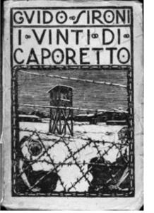 G. Sironi, I vinti di Caporetto, Gallarate, Tipografia moderna, 1922