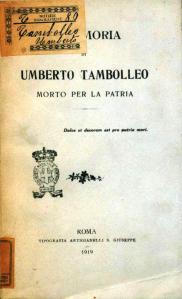 Manlio Tambolleo (a cura di) Memoria di Umberto Tambolleo, morto per la Patria, Tipografia Artigianelli, Roma 1919