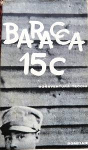 B. Tecchi, Baracca 15C, Bompiani 1956