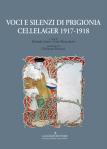 Voci e silenzi di prigionia. Cellelager 1917-1918 - copertina